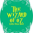 The wizard of oz! by gigaillustrator