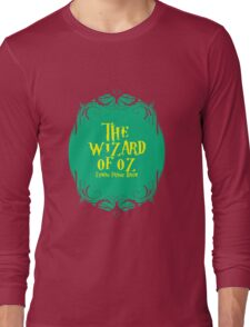 The wizard of oz! Long Sleeve T-Shirt