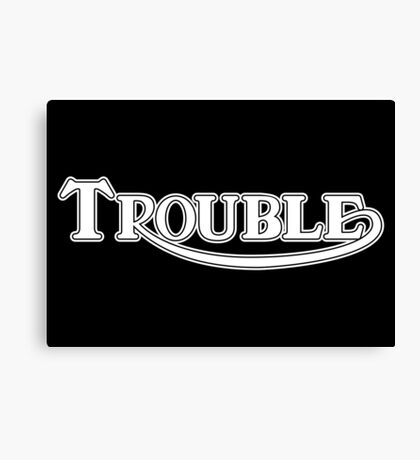 Solid Trouble Canvas Print