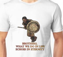 Maximus quote Gladiator tribute Unisex T-Shirt