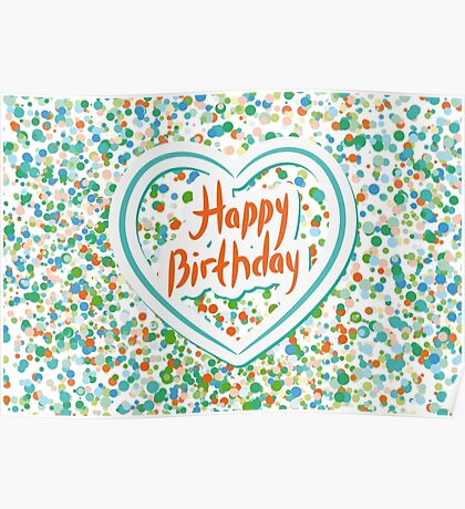 Happy birthday Card Heart and confetti  Poster