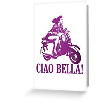 Ciao Bella Design Greeting Card