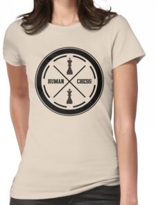 human chess Womens Fitted T-Shirt