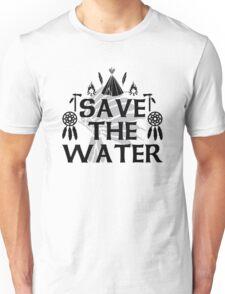 Save The Water NoDAPL Unisex T-Shirt