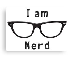 I am nerd Canvas Print