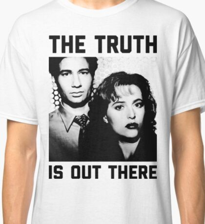 X-Files The Truth is out there Shirt Classic T-Shirt