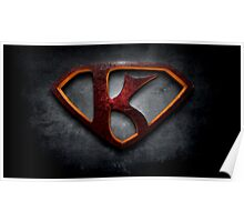 "The Letter K in the Style of ""Man of Steel"" Poster"