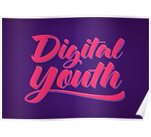 Digital Youth! Young & Trendy Typography  Poster