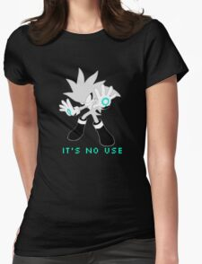 IT'S NO USE Womens Fitted T-Shirt