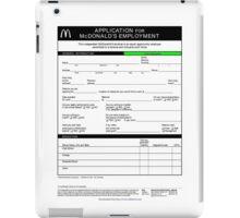 McDonald's Job Application Form  iPad Case/Skin