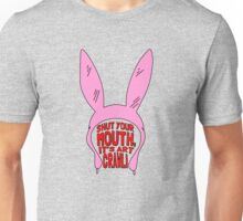 Shut Your Mouth It's Art Crawl Unisex T-Shirt