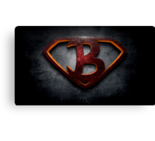 """The Letter B in the Style of """"Man of Steel"""" Canvas Print"""