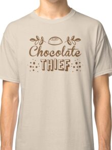 chocolate theif Classic T-Shirt