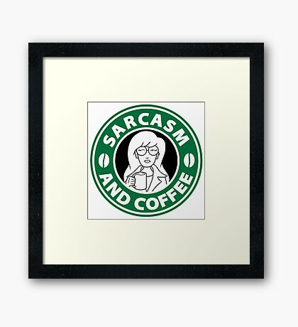 Sarcasm and Coffee Framed Print
