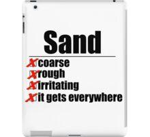 Why Anakin hates sand. iPad Case/Skin