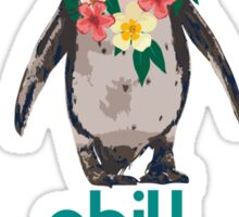 Chill like a penguin Sticker