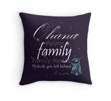 Ohana means family - T-shirt Throw Pillow