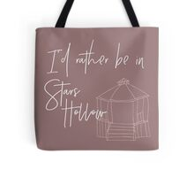 I'd Rather Be In Stars Hollow Tote Bag
