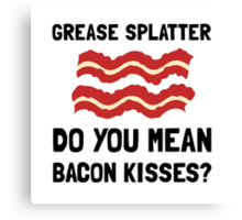 Bacon Kisses Canvas Print