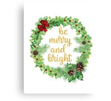 Be Merry And Bright Canvas Print