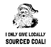 Locally Sourced Coal by AmazingMart