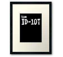 Team ID-10T Framed Print
