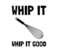 Whip It Good Photographic Print
