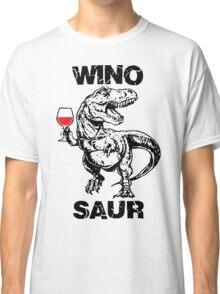Winosaur Dinosaur Funny Classic T-Shirt