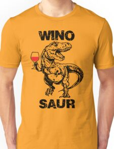Winosaur Dinosaur Funny Unisex T-Shirt