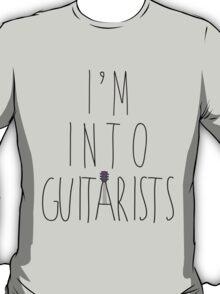 I'm Into Guitarists (w/ guitar) T-Shirt