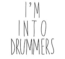 I'm Into Drummers by heyrebekah