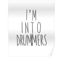 I'm Into Drummers (w/ drum sticks) Poster