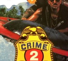 Drug Wars Crime Patrol 2 Vintage Sticker