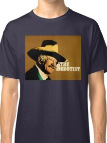 The Shootist Classic T-Shirt
