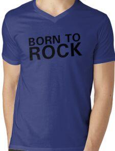 born to rock n roll rocker guitar guitarist cool cool t shirts Mens V-Neck T-Shirt