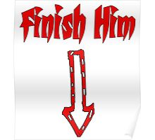 Finish Him Poster