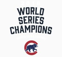 Chicago Cubs World Series Champions 2016 One Piece - Short Sleeve