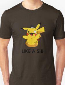Like a Sir (Pikachu) T-Shirt