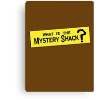 What IS the Mystery Shack? Canvas Print