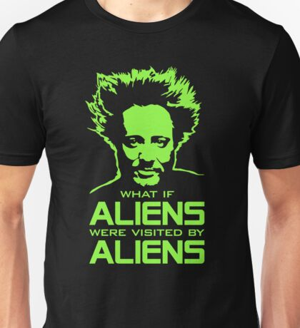 Ancient Aliens Giorgio Tsoukalos what if Unisex T-Shirt
