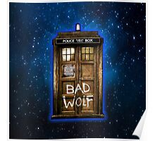 Old Rustic wood Phone box with Bad Wolf typograph Poster