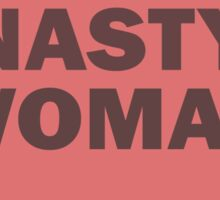 Love Nasty Woman Sticker