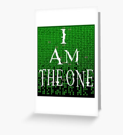 I Am The One - The Matrix Greeting Card