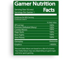 Gamer Nutrition Facts Canvas Print