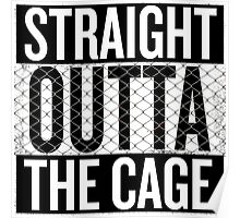 Straight outta the cage Poster