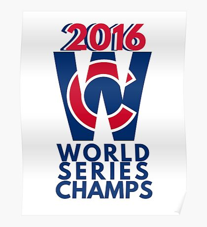 World Series Champs Chicago Cubs 2016 Poster