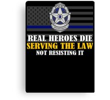 Support Police: Dallas Cops - Real Heroes Die Serving the Law Canvas Print