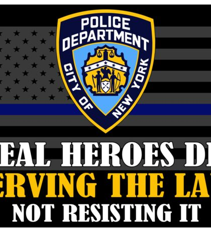 Support Police: NYPD - Real Heroes Die Serving the Law Sticker