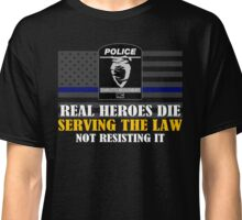 Support Police: Charlotte Cops - Real Heroes Die Serving the Law Classic T-Shirt