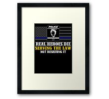 Support Police: Charlotte Cops - Real Heroes Die Serving the Law Framed Print